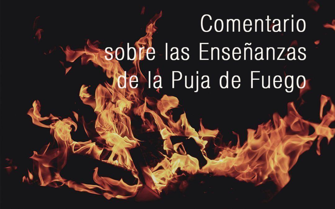 Comentario sobre las Enseñanzas de la Puja de Fuego