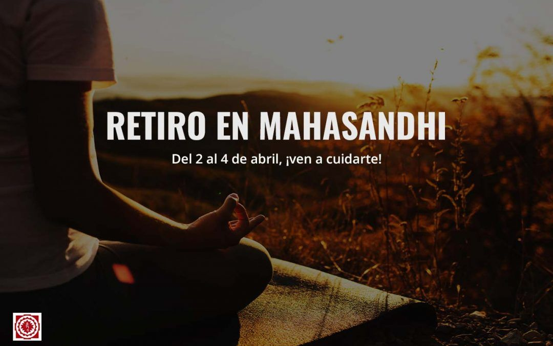 Retiro en MahasandhI